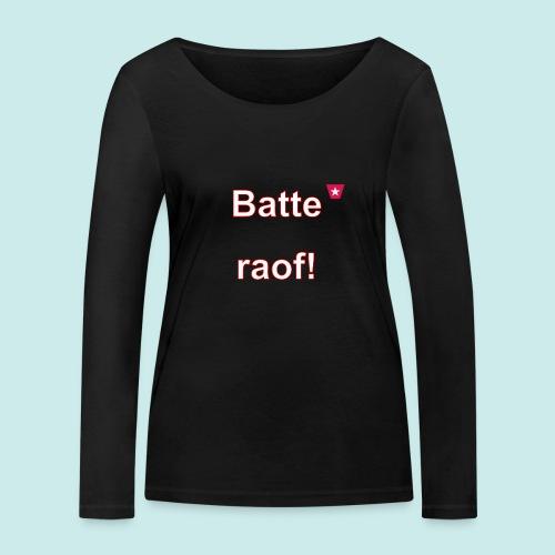 Batteraof vert w - Vrouwen bio shirt met lange mouwen van Stanley & Stella