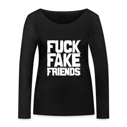 FUCK FAKE FRIENDS - Ekologiczna koszulka damska z długim rękawem Stanley & Stella