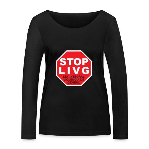 Stop LIVG Ley integral de violencia de Género - Camiseta de manga larga ecológica mujer de Stanley & Stella