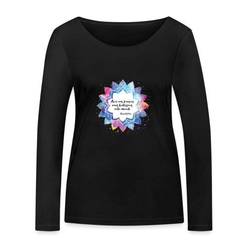 Citation positive de Bouddha - T-shirt manches longues bio Stanley & Stella Femme