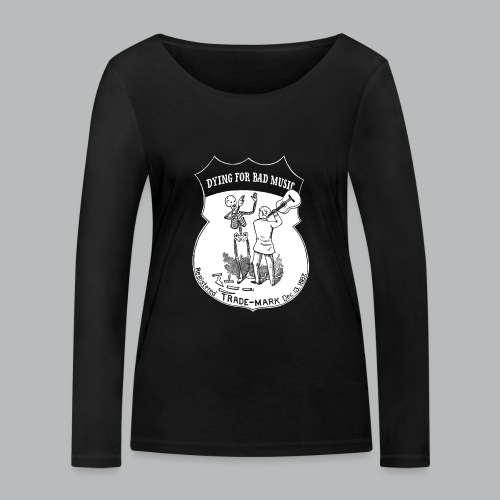 Dying For Bad Music White - Women's Organic Longsleeve Shirt by Stanley & Stella