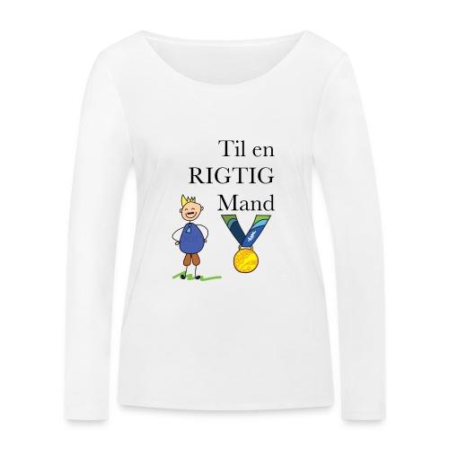 En rigtig mand - Økologisk Stanley & Stella langærmet T-shirt til damer