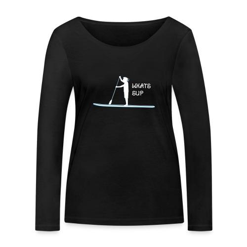 What's SUP - Frauen Bio-Langarmshirt von Stanley & Stella