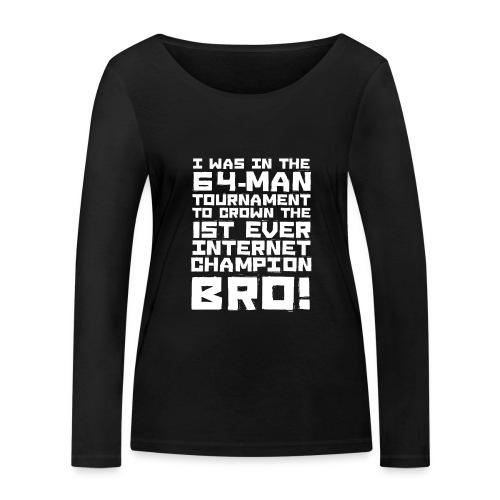 internetchamp - Women's Organic Longsleeve Shirt by Stanley & Stella
