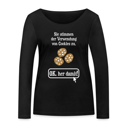 Cookie Hinweis Internet Nerd Spruch - Frauen Bio-Langarmshirt von Stanley & Stella