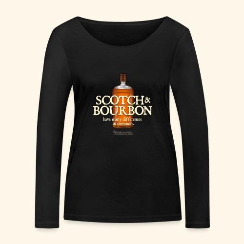 Whisky Spruch Scotch & Bourbon - Frauen Bio-Langarmshirt von Stanley & Stella