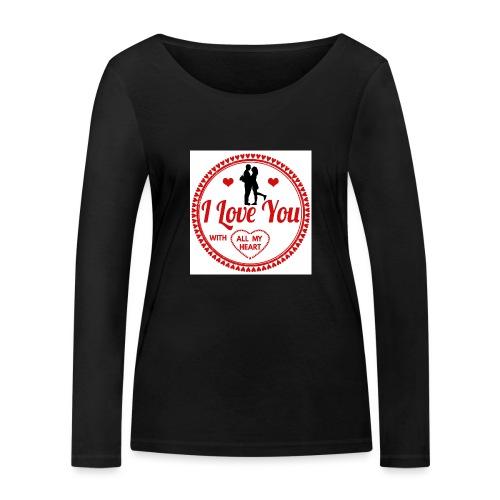 I love you tshirt - T-shirt manches longues bio Stanley & Stella Femme