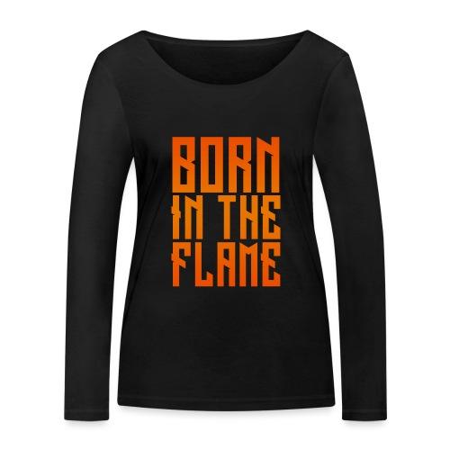 maglietta_born_in_the_flame - Maglietta a manica lunga ecologica da donna di Stanley & Stella