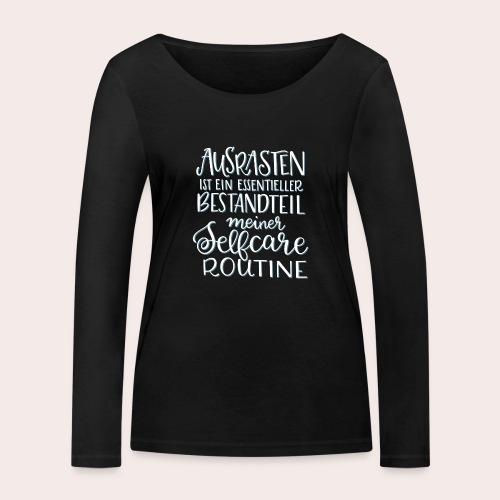 Selfcare Routine - Frauen Bio-Langarmshirt von Stanley & Stella
