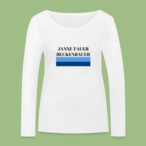 Janne Tauer BECKENBAUER - Ekologisk långärmad T-shirt dam från Stanley & Stella
