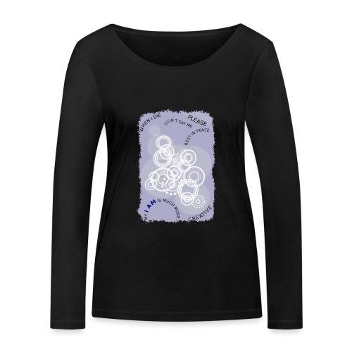 I AM MUCH MORE (donna/woman) - Maglietta a manica lunga ecologica da donna di Stanley & Stella