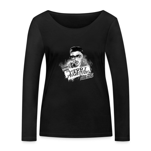 The Merry Pranksters - Canotta donna black - Women's Organic Longsleeve Shirt by Stanley & Stella