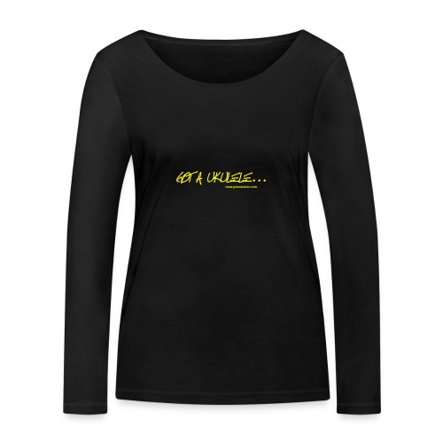 Official Got A Ukulele website t shirt design - Women's Organic Longsleeve Shirt by Stanley & Stella