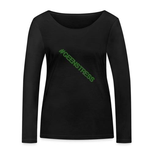geen stress gif - Vrouwen bio shirt met lange mouwen van Stanley & Stella