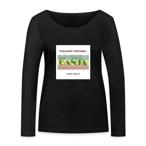 radio ganja - Women's Organic Longsleeve Shirt by Stanley & Stella