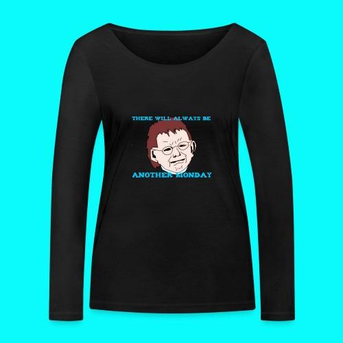 THERE WILL ALWAYS BE ANOTHER MONDAY T-SHIRT HERR - Ekologisk långärmad T-shirt dam från Stanley & Stella