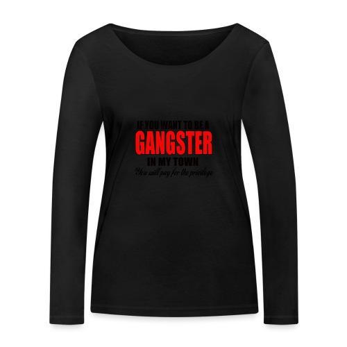 ville gangster - T-shirt manches longues bio Stanley & Stella Femme