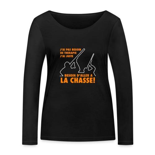 J'ai pas besoin de therapie ! (Chasse) - T-shirt manches longues bio Stanley & Stella Femme