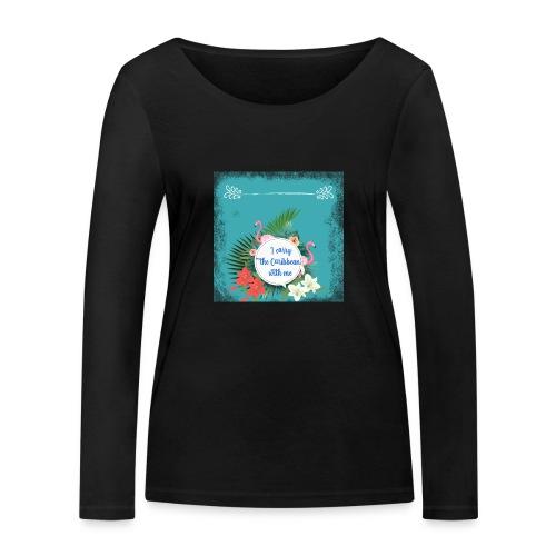 The caribean inside - Camiseta de manga larga ecológica mujer de Stanley & Stella