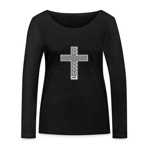 Jesus cross. I'm no longer a slave to fear. - Women's Organic Longsleeve Shirt by Stanley & Stella
