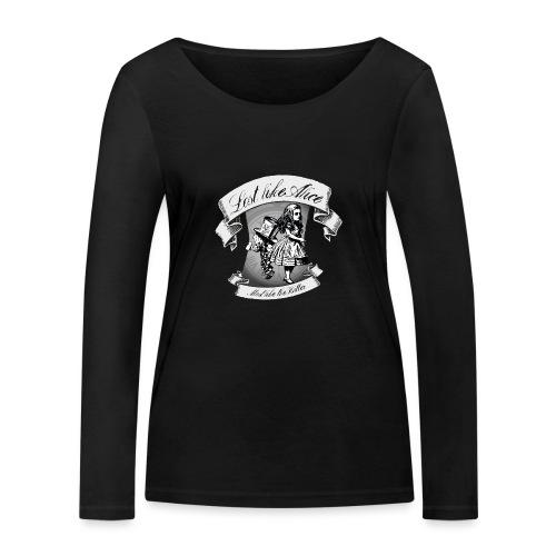 Lost like Alice, Mad like the Hatter - Women's Organic Longsleeve Shirt by Stanley & Stella