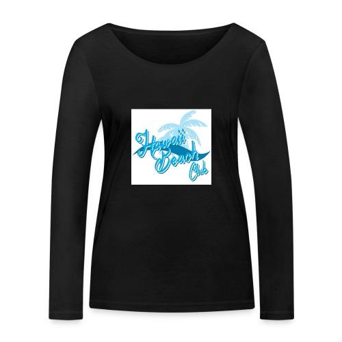 Hawaii Beach Club - Women's Organic Longsleeve Shirt by Stanley & Stella