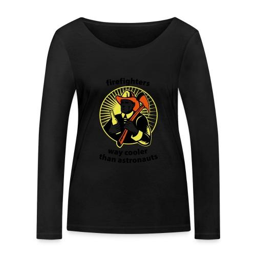 Firefighters - way cooler than astronauts - Frauen Bio-Langarmshirt von Stanley & Stella
