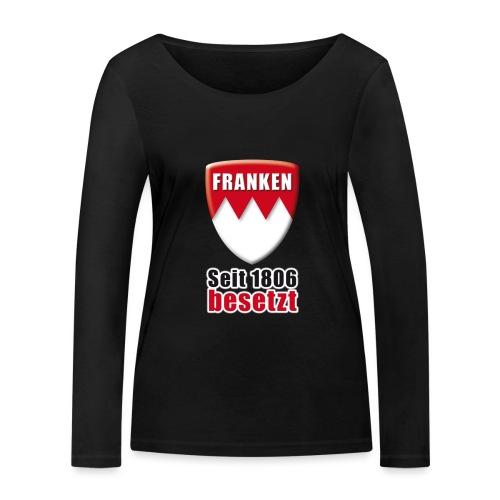 Franken - Seit 1806 besetzt! - Frauen Bio-Langarmshirt von Stanley & Stella