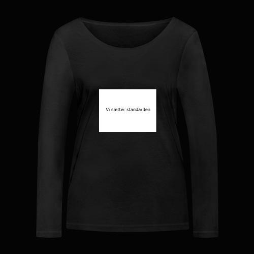 Vi Sætter Standarden - Økologisk Stanley & Stella langærmet T-shirt til damer