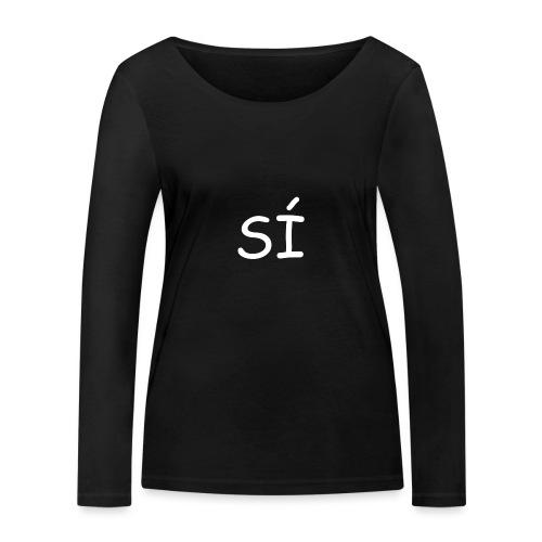 Por supuesto - Camiseta de manga larga ecológica mujer de Stanley & Stella
