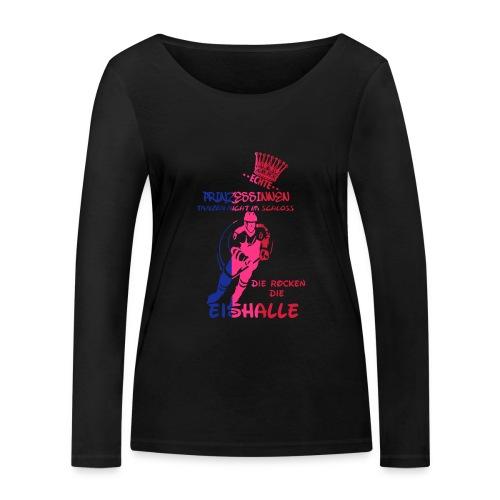 Eishockeyprinzessin - Frauen Bio-Langarmshirt von Stanley & Stella