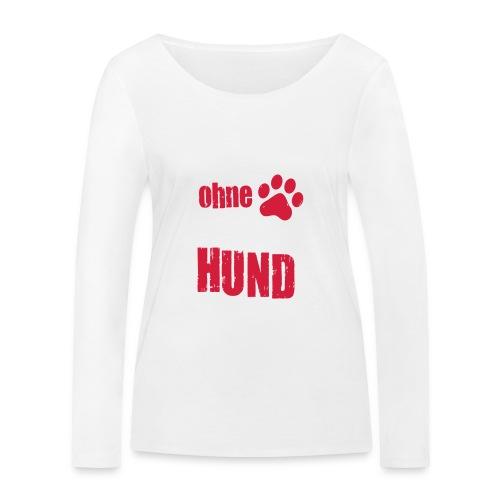 Vorschau: niemals ohne meinen hund - Frauen Bio-Langarmshirt von Stanley & Stella