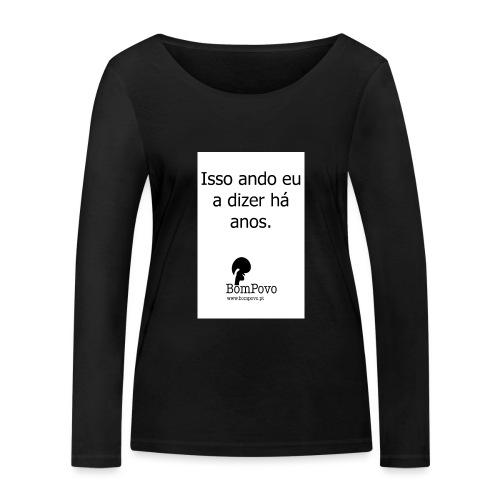 issoandoeuadizerhaanos - Women's Organic Longsleeve Shirt by Stanley & Stella
