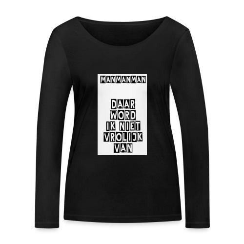 ManManMan - Vrouwen bio shirt met lange mouwen van Stanley & Stella