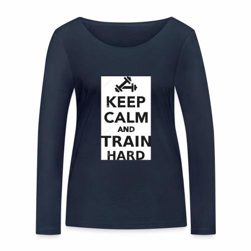 keep calm and train hard - Ekologisk långärmad T-shirt dam från Stanley & Stella