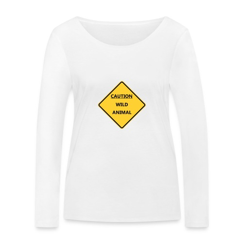 Caution Wild Animal - T-shirt manches longues bio Stanley & Stella Femme