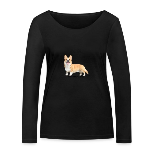 Topi the Corgi - Black text - Women's Organic Longsleeve Shirt by Stanley & Stella