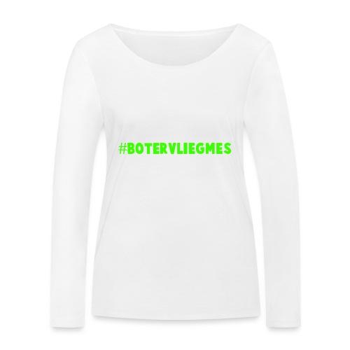 #Botervliegmes T-shirt (vrouwen) - Vrouwen bio shirt met lange mouwen van Stanley & Stella
