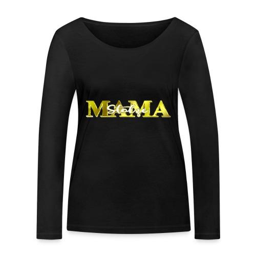 Stolze Mama Geschenk Muttertag - Frauen Bio-Langarmshirt von Stanley & Stella