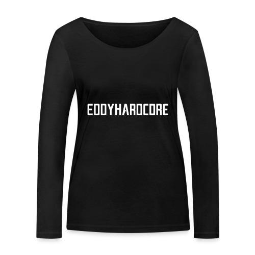 EddyHardcore logo nek transparant png - Vrouwen bio shirt met lange mouwen van Stanley & Stella
