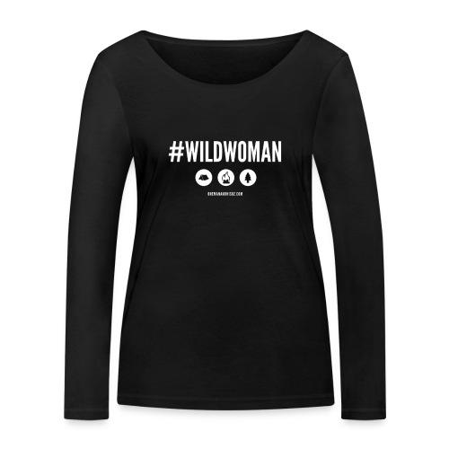#WildWoman Slogan - Women's Organic Longsleeve Shirt by Stanley & Stella