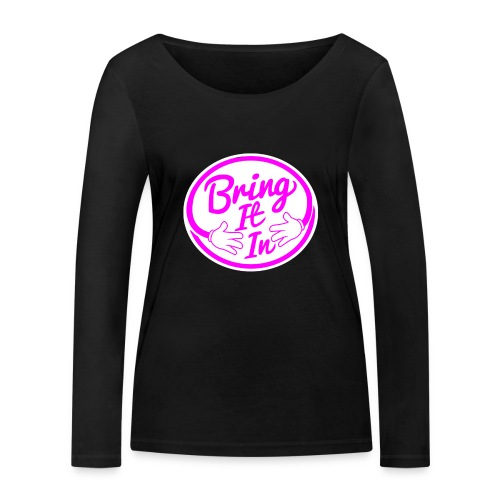 BII Pink font png - Women's Organic Longsleeve Shirt by Stanley & Stella