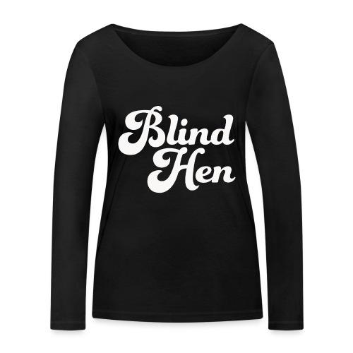 Blind Hen - Logo T-shirt, slim fit, black - Women's Organic Longsleeve Shirt by Stanley & Stella
