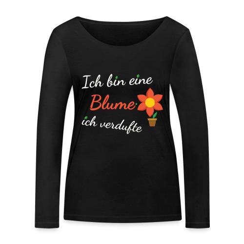 Blume Garten Gärtner Florist Shirt Geschenk - Frauen Bio-Langarmshirt von Stanley & Stella