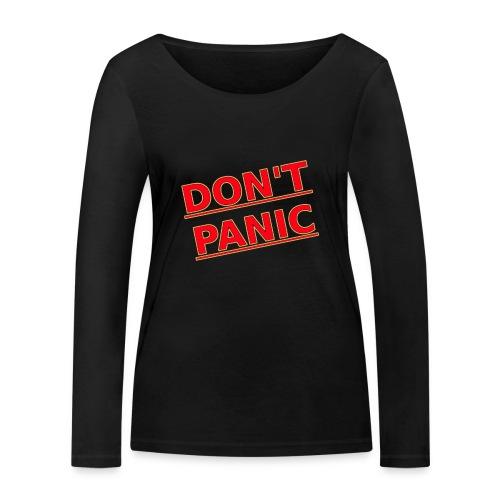 DON T PANIC 2 - Women's Organic Longsleeve Shirt by Stanley & Stella