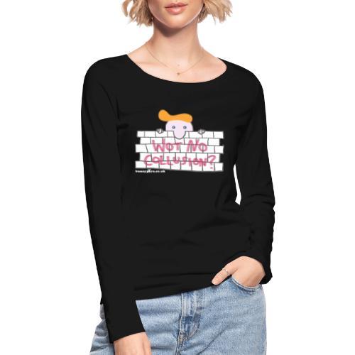 Trump's Wall - Women's Organic Longsleeve Shirt by Stanley & Stella