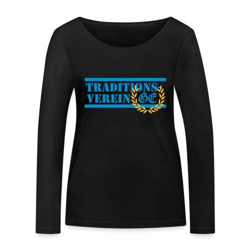 Traditionsverein - Frauen Bio-Langarmshirt von Stanley & Stella