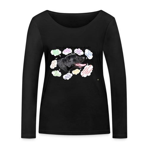 Labrador Gedanken - Frauen Bio-Langarmshirt von Stanley & Stella