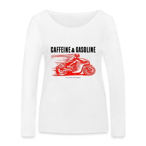 Caffeine & Gasoline black text - Women's Organic Longsleeve Shirt by Stanley & Stella