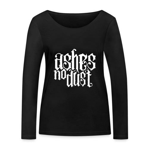 White logo Ashes No Dust - T-shirt manches longues bio Stanley & Stella Femme